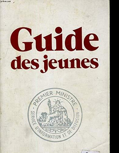 Guide des jeunes (Vous et l'administration) par Service d'information du Gouvernement France (Reliure inconnue)