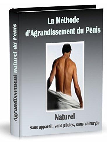 Méthode d'agrandissement naturel du pénis. par Hermès NICOLAS
