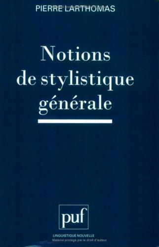 Notions de stylistique générale