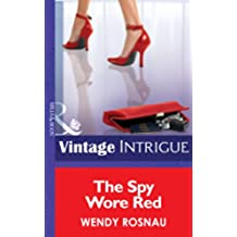 The Spy Wore Red (Mills & Boon Intrigue)