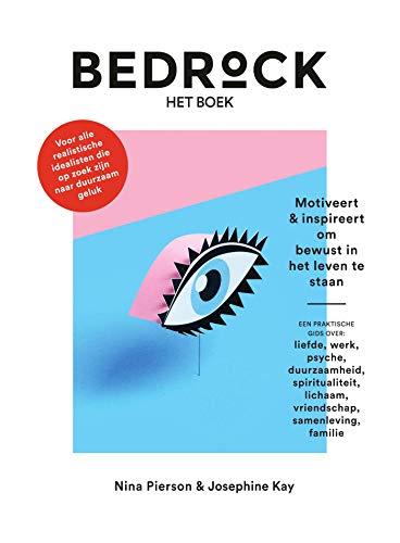 Bedrock - het boek - Motiveert & inspireert om bewust in het ...