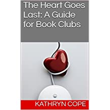 The Heart Goes Last: A Guide for Book Clubs (The Reading Room Book Group Guides) (English Edition)