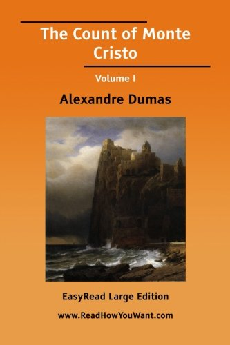 The Count of Monte Cristo Volume I [EasyRead Large Edition] Cover Image