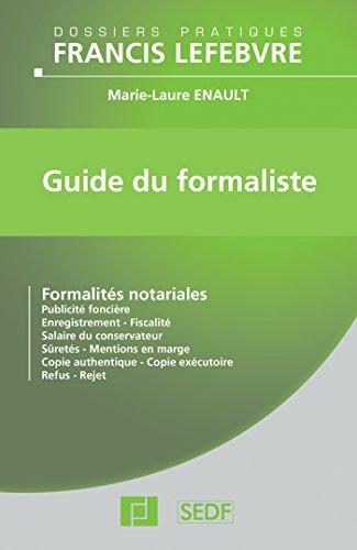 Guide du formaliste: Formalités notariales