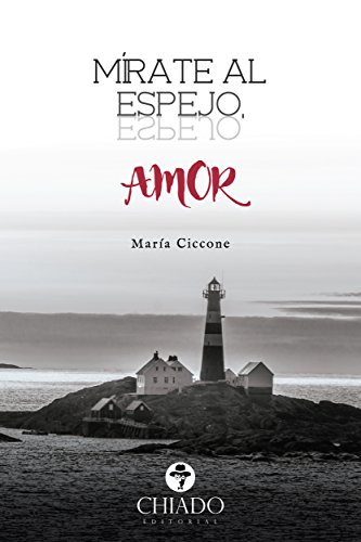 Mírate al espejo, amor por María Ciccone