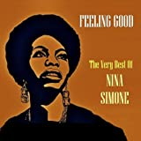 Feeling Good The Best Of Nina Simone