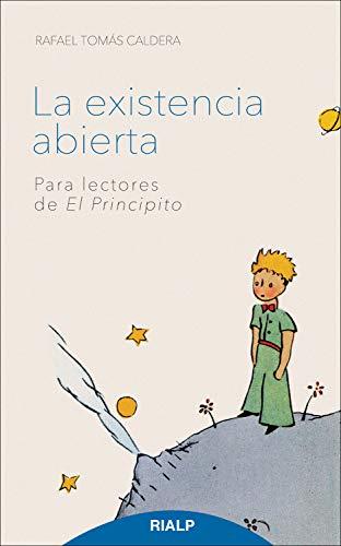 La existencia abierta: Para lectores de El Principito (Bolsillo ...