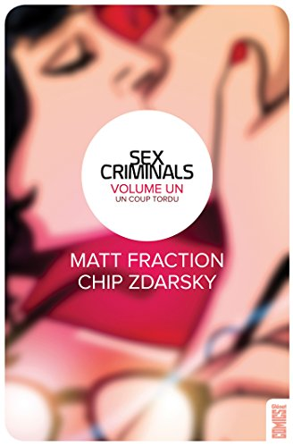 Sex Criminals - Tome 01: Un coup tordu