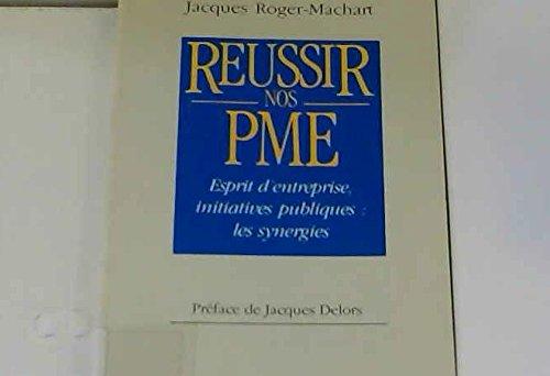 Réussir nos PME par Roger- Machart