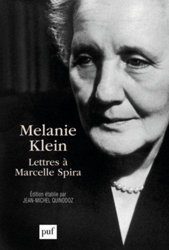 Melanie Klein, Lettres  Marcelle Spira
