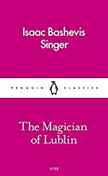 The Magician of Lublin (Pocket Penguins) by Isaac Bashevis Singer (2016-11-03)