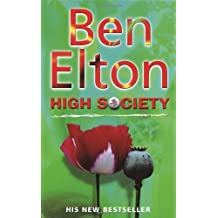 By Ben Elton - High Society (New Ed)