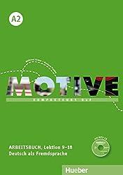 Motive A2: Kompaktkurs DaF.Deutsch als Fremdsprache / Arbeitsbuch, Lektion 9-18 mit MP3-Audio-CD