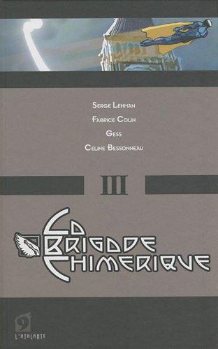 La Brigade Chimerique - Livre III