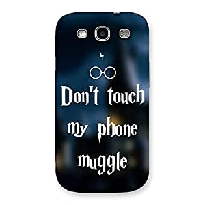Special Dont Touch Back Case Cover for Galaxy S3