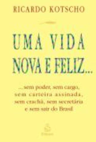 Uma Vida Nova e Feliz (Em Portuguese do Brasil)