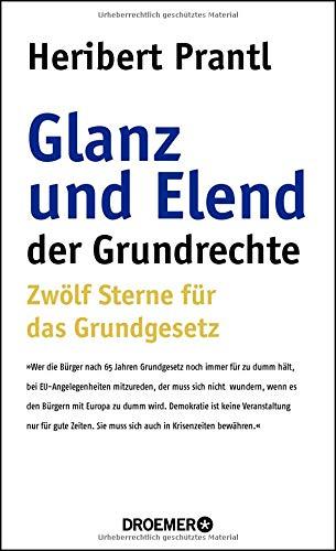 Bello Glanz (Glanz und Elend der Grundrechte: Zwölf Sterne für das Grundgesetz)