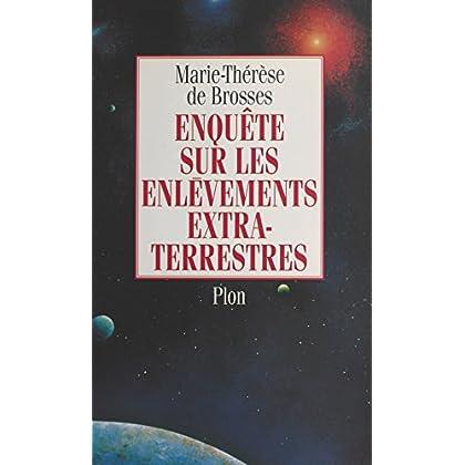 Enquête sur les enlèvements extraterrestres (Fictions - Romans)