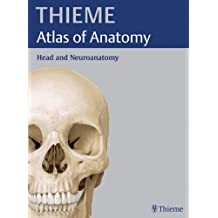 Thieme Atlas of Anatomy: Head and Neuroanatomy (Thieme Atlas of Anatomy Series)