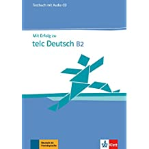MIT Erfolg Zu Telc Deutsch B2 - Zertifikat Deutsch Plus: Testbuch