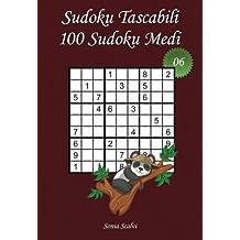 Sudoku Tascabili - Livello Medio - Numero 6: 100 Sudoku Medi - da portare ovunque - Formato tascabile (A6 – 10,5 x 15 cm)