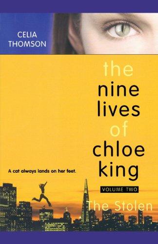 The Stolen (The Nine Lives of Chloe King)