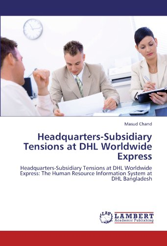 headquarters-subsidiary-tensions-at-dhl-worldwide-express