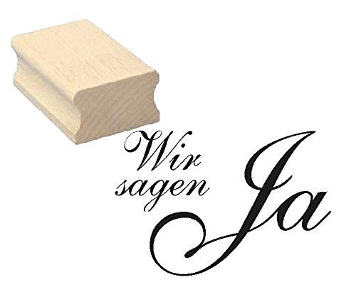 Stempel - Wir sagen JA - Holzstempel aus Buchenholz - Hochzeit
