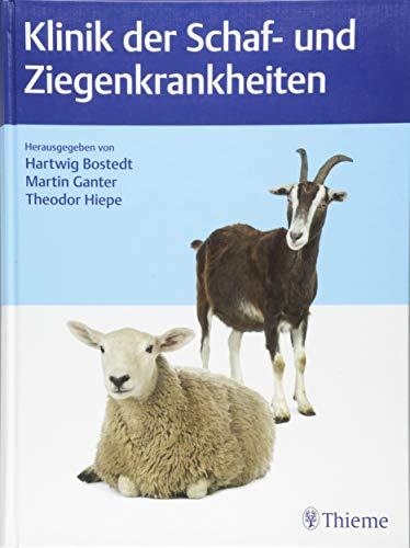 Klinik der Schaf- und Ziegenkrankheiten