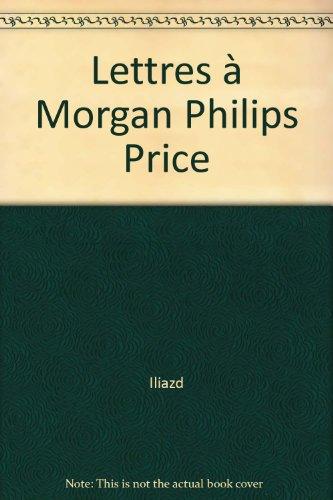 Lettres à Morgan Philips Price par Iliazd