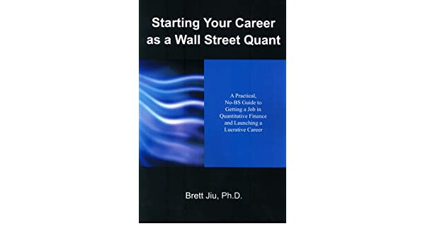 Objective: Get a Job as a Wall Street Quant
