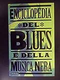 Enciclopedia del blues e della musica nera