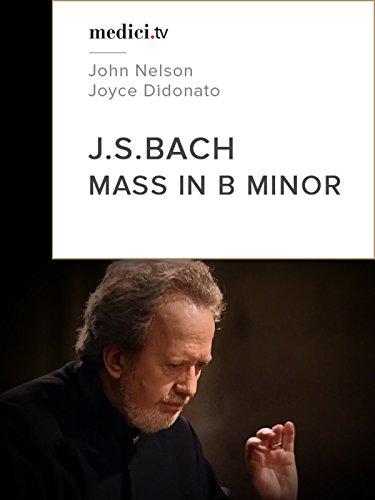 bach-mass-in-b-minor-john-nelson-joyce-didonato