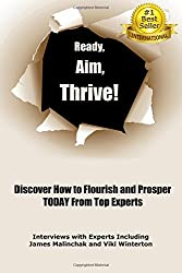 Ready, Aim, Thrive!: Discover How to Flourish and Prosper TODAY from Top Experts by Viki Winterton (2015-10-18)