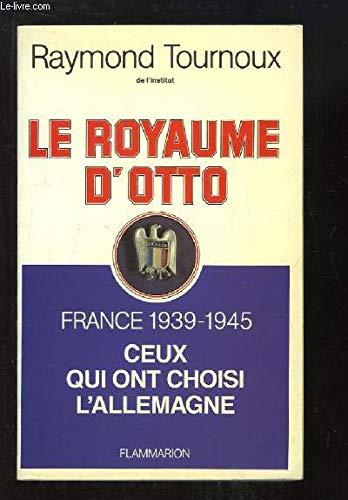 Le royaume d'otto par Tournoux Raymond