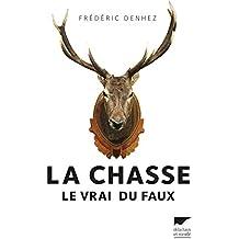 La Chasse (VRAI DU FAUX)
