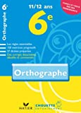 Chouette Orthographe 6e