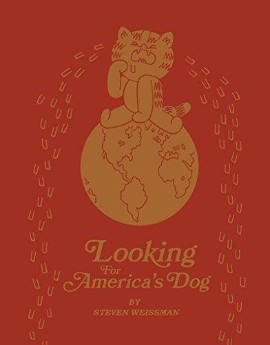 Looking For America's Dog por Steven Weissman