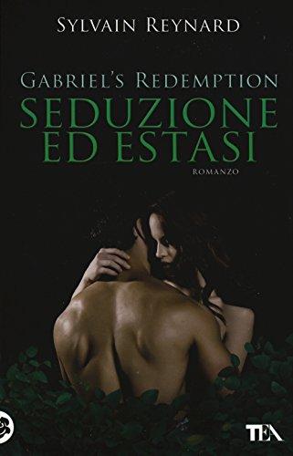 Seduzione ed estasi. Gabriel's redemption: 3