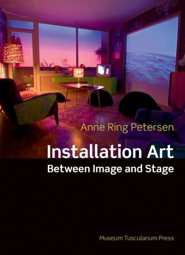 Installation Art Between Image & Stage: Between Image and Stage por Anne Ring Petersen