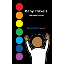 Baby Travels (Faceless Edition)