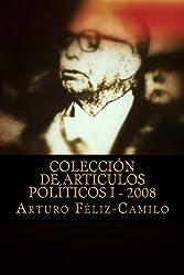 Colección de articulos politicos I - 2008: Colección articulos politica Dominicana