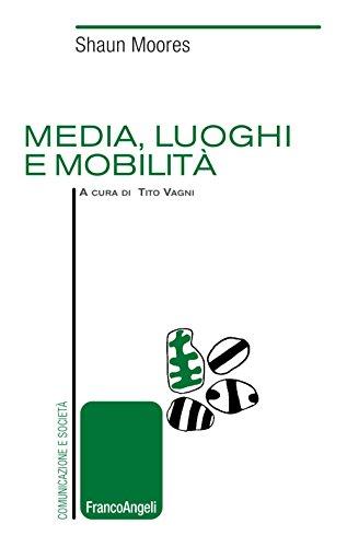 Media, luoghi e mobilità