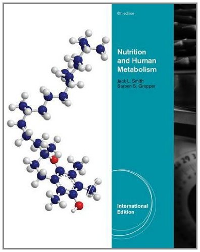 Advanced Nutrition and Human Metabolism by Jack Smith (15-Jun-2012) Paperback