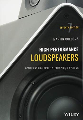 High Performance Loudspeakers: Optimising High Fidelity Loudspeaker Systems - Fidelity Electronics