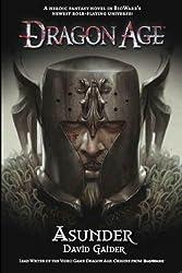 Dragon Age: Asunder.