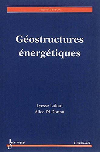 Géostructures énergétiques par Lyesse Laloui, Alice Di Donna