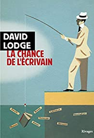 La chance de l'écrivain par Lodge