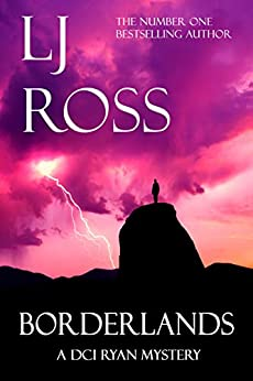 Borderlands: A DCI Ryan Mystery (The DCI Ryan Mysteries Book 14) (English Edition) di [Ross, LJ]