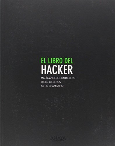 El libro del Hacker / Hacker's book by Velasco, Mar¨ªa ?ngeles Caballero, Serrano, Diego Cilleros, S (2014) Paperback